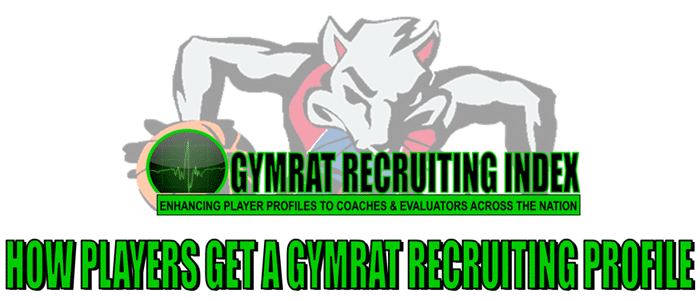 How Players get a GymRat Recruiting Profile